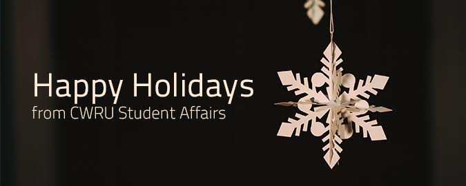 Happy Holidays from CWRU Student Affairs